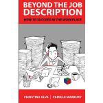 【预订】Beyond the Job Description: How to Succeed in the Workp