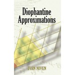 Diophantine Approximations (【按需印刷】)