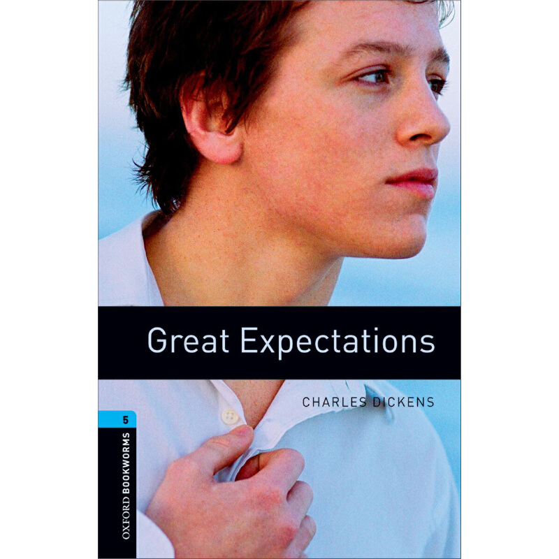 Oxford Bookworms Library: Level 5: Great Expectations 牛津书虫分级读物5级:远大前程(英文原版)
