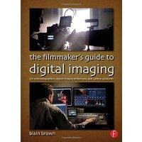 【预订】The Filmmaker's Guide to Digital Imaging 9780415854115