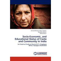 【预订】Socio-Economic, and Educational Status of Caste and Com