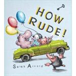【预订】How Rude! 9781910959350