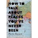 【预订】How to Talk about Places You've Never Been
