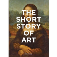 The Short Story of Art: A Pocket Guide to Key Movements, Wo