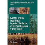 【预订】Ecology of Tidal Freshwater Forested Wetlands of the So