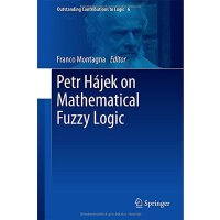 【预订】Petr Hajek on Mathematical Fuzzy Logic