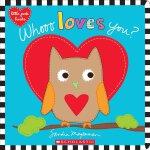 WHOOO LOVES YOU? ( 货号:9781338110876)