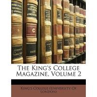 【预订】The King's College Magazine, Volume 2