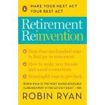 【预订】Retirement Reinvention Make Your Next Act Your Best Act