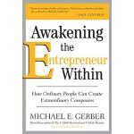 【预订】Awakening the Entrepreneur Within How Ordinary People C