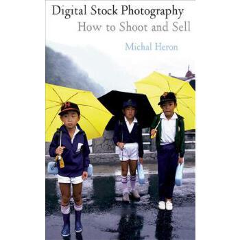 【预订】Digital Stock Photography: How to Shoot and Sell 预订商品,需要1-3个月发货,非质量问题不接受退换货。