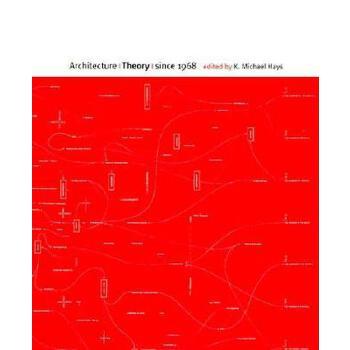 【预订】Architecture Theory since 1968 9780262581882 美国库房发货,通常付款后3-5周到货!