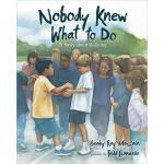 【预订】Nobody Knew What to Do 9780807557136
