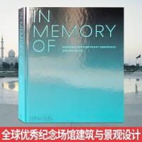 IN MEMORY OF当代纪念性场所设计 纪念馆 纪念公园雕塑装置艺术 建筑与景观设计书籍