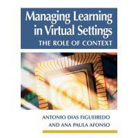 【预订】Managing Learning in Virtual Settings: The Role of Conte
