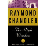 The High Window Raymond Chandler Knopf Doubleday Publishing