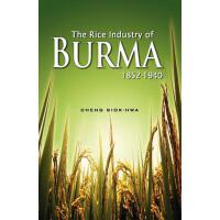 【预订】The Rice Industry of Burma 1852-1940 (First Reprint 201