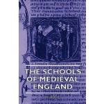 【预订】The Schools of Medieval England9781444658293