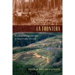 【预订】La Frontera: Forests and Ecological Conflict in Chile's