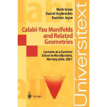 【预订】Calabi-Yau Manifolds and Related Geometries 9783540440598 美国库房发货,通常付款后3-5周到货!