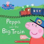 【预订】Peppa and the Big Train (Peppa Pig) 9781338054200