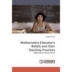 【预订】Mathematics Educator's Beliefs and Their Teaching Pract