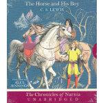 The Horse and His Boy Unabridged CD 纳尼亚传奇:能言马与男孩(CD) ISBN97