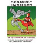 【预订】The Black Belt: How to Do Karate