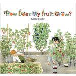 【预订】How Does My Fruit Grow? 9781782504726