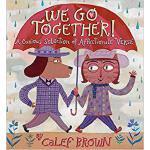 【预订】We Go Together!: A Curious Selection of Affectionate Ve