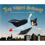 The Night Shimmy 幻想的朋友(平装,《我爸爸》、《我妈妈》同一作者绘本) ISBN 9780552549363