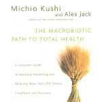 MACROBIOTIC PATH TO TOTAL HEAL(ISBN=9780345439819) 英文原版