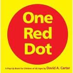 现货 英文原版 纸上艺术馆:大卫・卡特极致创意立体书-一个红点 One Red Dot: A Pop-Up Book