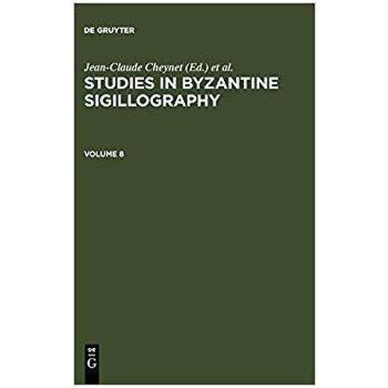 【预订】STUDIES BYZANTINE SIGILLOGRAPHY V.8 9783598779206 美国库房发货,通常付款后3-5周到货!