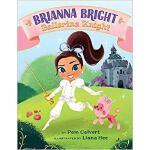 【预订】Brianna Bright, Ballerina Knight 9781503951013