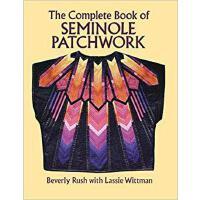 【预订】The Complete Book of Seminole Patchwork 9780486276175