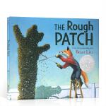 The Rough Patch粗糙的补丁 英文原版绘本 2019凯迪克银奖 走过艰难时刻 Brian Lies插画 死