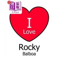 【中商海外直订】I Love Rocky Balboa: Large White Notebook/Journal f