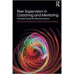 【预订】Peer Supervision in Coaching and Mentoring 978113806130