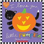 【预订】I Love You, Little Pumpkin 9781338110852