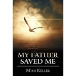 【预订】My Father Saved Me