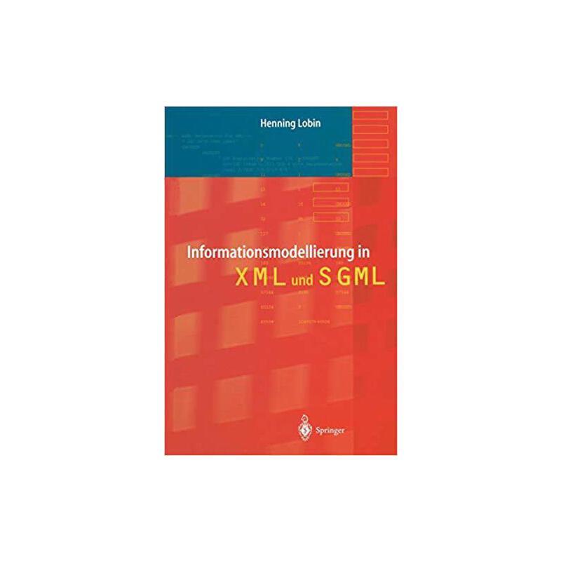 【预订】Informationsmodellierung in XML Und SGML 9783642640469 美国库房发货,通常付款后3-5周到货!