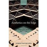 【预订】Aesthetics on the Edge 9780198796657