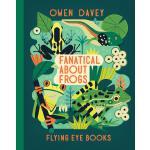 英文原版 Owen Davey 动物科普绘本系列:青蛙 精装 Fanatical About Frogs (About