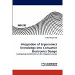 【预订】Integration of Ergonomics Knowledge Into Consumer Elect