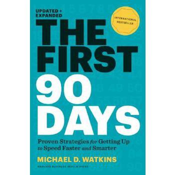 【现货】英文原版 成败90天/新官上任90天  The First 90 Days, Updated and Expanded 精装版9781422188613 出版社进货!Proven Strategies for Getting Up to Speed Faster and Smarte