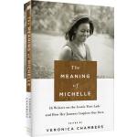 英文原版 The Meaning of Michelle 精装 米歇尔 奥巴马自传 美国前总统夫人 政治公众人物传记