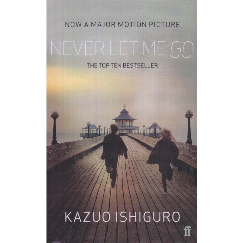 石黑一雄:别让我走(电影版) 英文原版 Never Let Me Go 2017年诺贝尔文学奖获得者