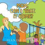【预订】Mom, Can I Take It Home