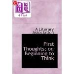 【中商海外直订】First Thoughts; Or, Beginning to Think